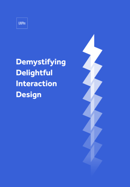 Demystifying Delightful Interaction Design