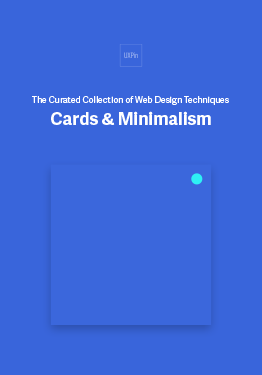 The Curated Collection of Web UI Design Techniques Cards Minimalism