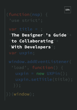 The Designers Guide to Collaborating With Developers