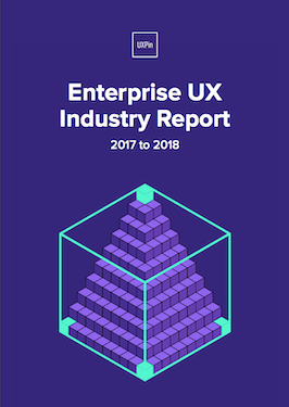 Enterprise UX Industry Report 2017 2018