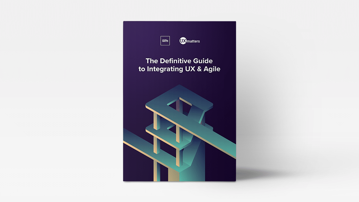 Definitive Guide to Integrating UX and Agile