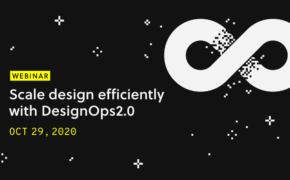 Scale design efficiently with DesignOps2.0